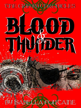 Blood and Thunder (The Grimm Chronicles #5)