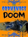 The Orphanage of Doom (The Grimm Chronicles #4)