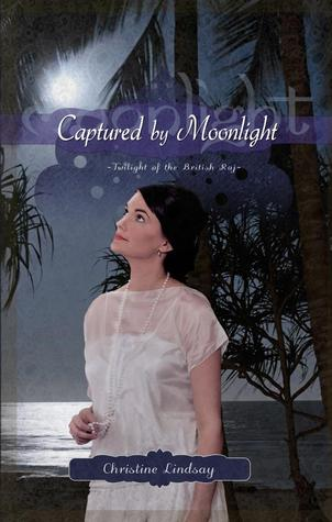 Captured by Moonlight (Twilight of the British Raj, #2)
