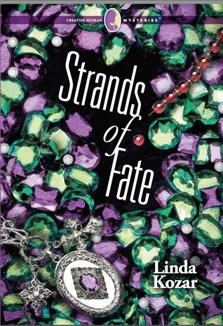 Strands of Fate (Creative Woman Mysteries, #1)