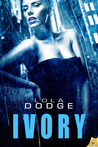 Ivory by Lola Dodge
