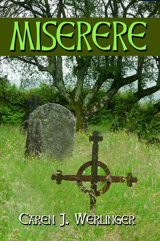 Miserere by Caren J. Werlinger