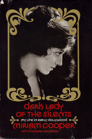 Dark Lady of the Silents by Miriam Cooper