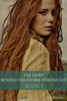 The Light Beyond the Storm Chronicles by Alexandra Butcher