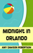 Midnight In Orlando by Amy Dawson Robertson