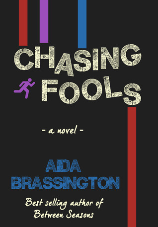 Chasing Fools