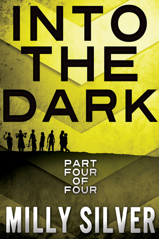 Into the Dark, Vol. 4 (Into the Dark, #4)
