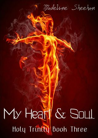 My Heart and Soul (The Holy Trinity, #3)