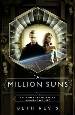 A Million Suns (Across the Universe, #2)