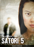 Satori 5 (The alabaster chain,  #1)