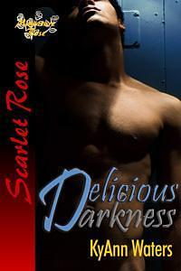 Delicious Darkness by KyAnn Waters