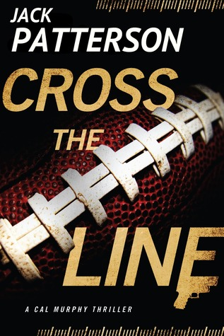 Cross the Line by Jack    Patterson