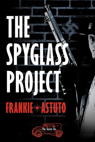 The Spyglass Project by Frankie Astuto