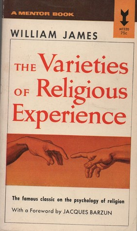 Varieties of Religious Experience by William James