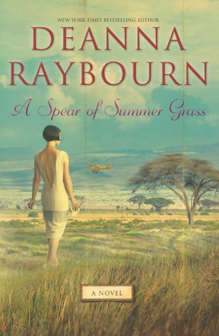 Book Cover: A Spear of Summer Grass by Deanna Raybourn