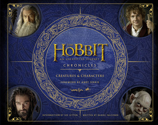 The Hobbit: An Unexpected Journey - Chronicles II: Creatures &amp; Characters