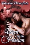 Taken by the Passion (The Academy Series #3)