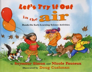 Let's Try It Out in the Air by Seymour Simon