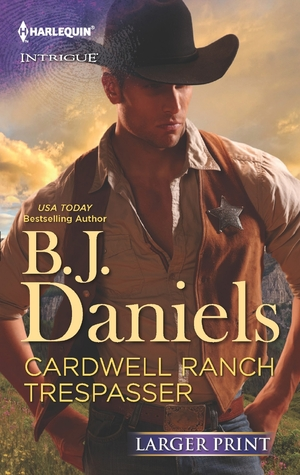 Review: Cardwell Ranch Trespasser by B.J. Daniels