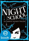 Night School: Du darfst keinem trauen (Night School, #1)