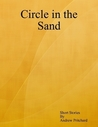 Circle In the Sand by Andrew James Pritchard