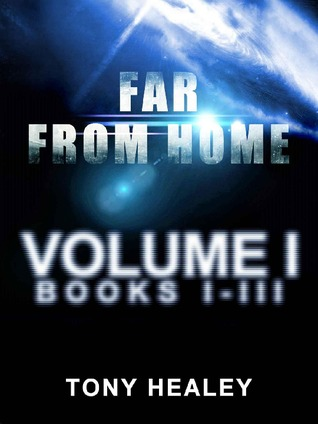 Download online for free Far From Home - Volume 1 (Far From Home #1-3) by Tony Healey FB2
