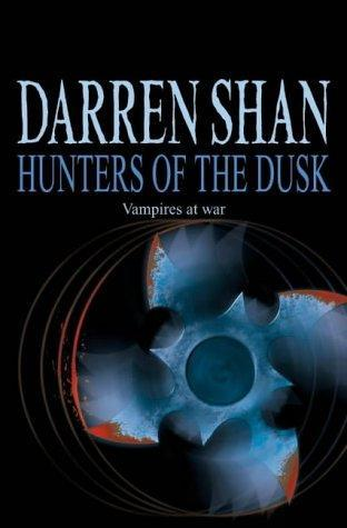 Hunters of the Dusk (The Saga of Darren Shan, #7)