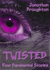 Twisted by Jonathan Broughton