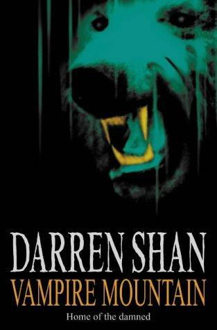 Vampire Mountain (The Saga of Darren Shan, #4)