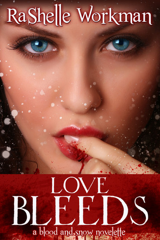 Love Bleeds (Blood and Snow #9)