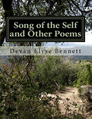 Song of the Self and Other Poems