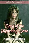 Song of the Mourning Dove: Fairy Tales
