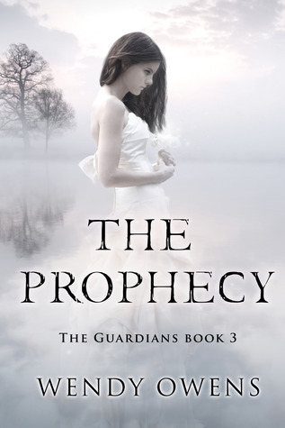 The Prophecy (The Guardians, #3)