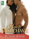 How to Misbehave (Camelot #1)