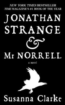 Jonathan Strange &amp; Mr Norrell