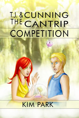 TJ & The Cunning Cantrip Competition by Kim Park