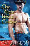 One Night with a Cowboy by Cat Johnson