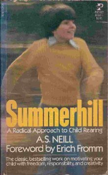 Summerhill by A.S. Neill