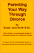 Parenting Through Divorce by Susan Jane Smith