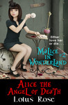 Malice in Wonderland #2: Alice the Angel of Death (Malice in Wonderland, #2)