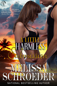 A Little Harmless Submission by Melissa Schroeder