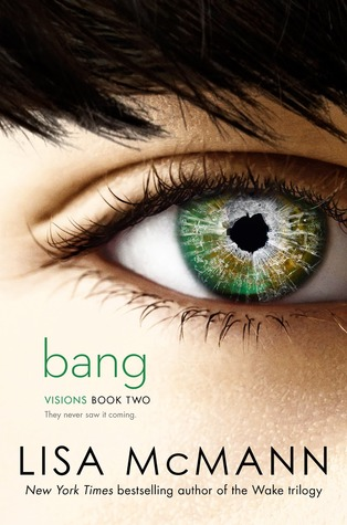 Bang by Lisa McMann