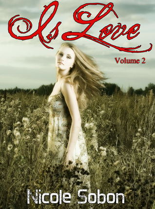 Is Love (Volume 2)