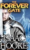 The Forever Gate - Part One by Isaac Hooke