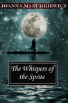 The Whispers of the Sprite (The Whispers Series #1)