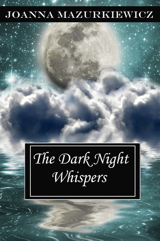The Dark Night Whispers (The Whispers Series, #2)