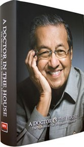 A Doctor in the House by Mahathir Mohamad