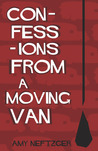 Confessions From a Moving Van
