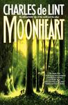 Moonheart by Charles de Lint