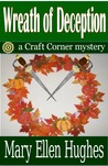Wreath of Deception by Mary Ellen Hughes